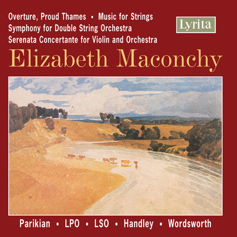 MACONCHY / PARIKIAN / LPO / HANDLEY - Orchestral Works -  (CD)