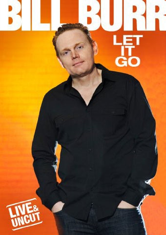 Bill Burr: Let It Go -  (DVD)