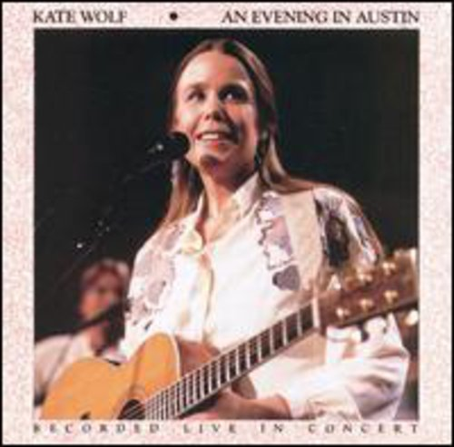 Kate Wolf - Evening in Austin - (Manufactured on Demand) (CD)
