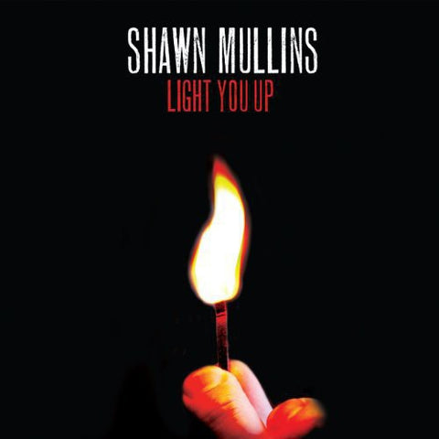 Shawn Mullins - Light You Up -  (Vinyl)
