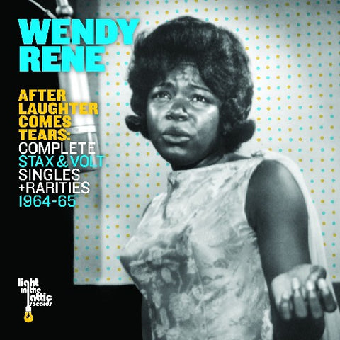 Wendy Rene - After Laughter Comes Tears: Complete Stax and Volt Singles and Rarities 1964-1965 -  (Vinyl)