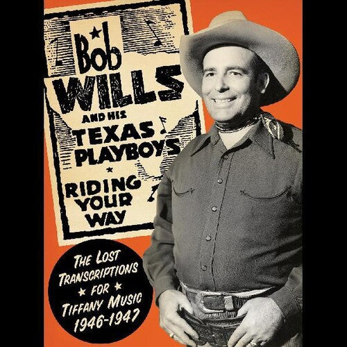 Bob Wills & His Texas Playboys - Transcriptions for Tiffany Music 1946-1947 -  (CD)