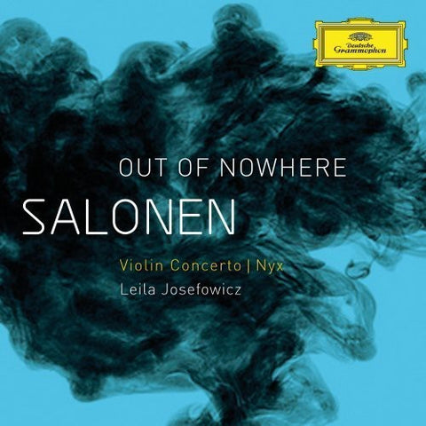 Leila Josefowicz - Salonen: Out of Nowhere Violin Concerto - Nyx -  (CD)
