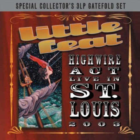 Little Feat - Highwire Act: Live in St Louis [Import] - (United Kingdom - Import) (Vinyl)