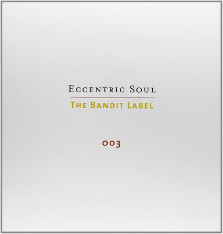 Various Artists - Eccentric Soul, Vol. 3: The Bandit Label -  (Vinyl)