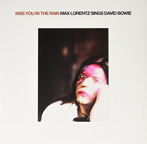 Max Lorentz - Kiss You in the Rain-Max Lorentz Sings David Bowie [Import] - (Holland - Import) (Vinyl)