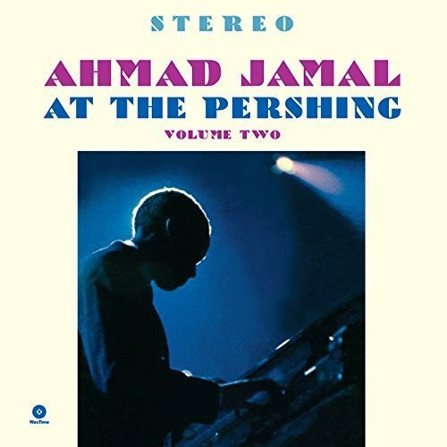 Ahmad Jamal - At the Pershing Vol. 2 [Import] - (Spain - Import) (Vinyl)