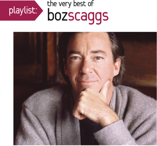 Boz Scaggs - Playlist: The Very Best of Boz Scaggs -  (CD)