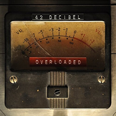 42 Decibel - Overloaded - (With CD) (Vinyl)