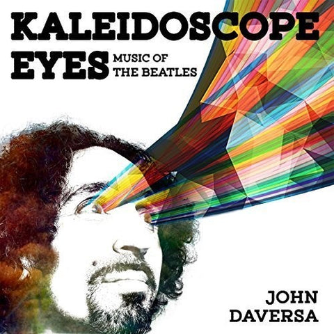 John Daversa - Kaleidoscope Eyes: Music Of The Beatles - (Digipack Packaging) (CD)