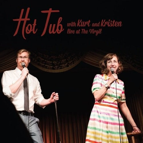 Various Artists - Hot Tub With Kurt & Kristen -  (Vinyl)