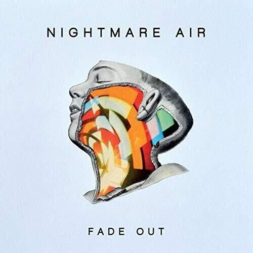 Nightmare Air - Fade Out - (Gatefold LP Jacket) (Vinyl)