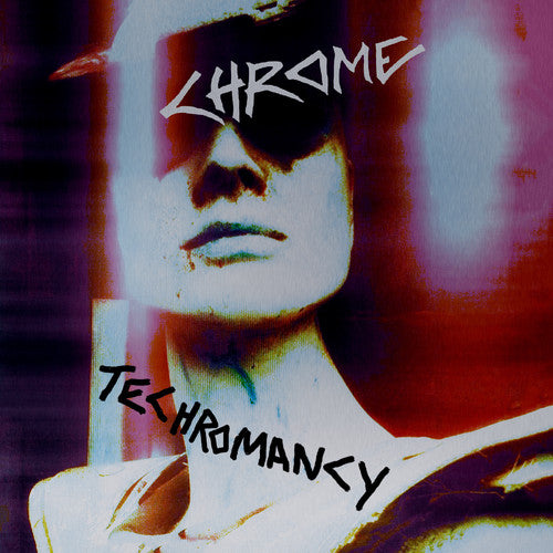 Chrome - Techromancy -  (CD)