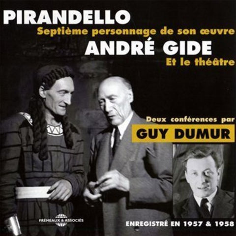 PIRANDELLO / GIDE / DUMUR - 2 Conferences -  (CD)