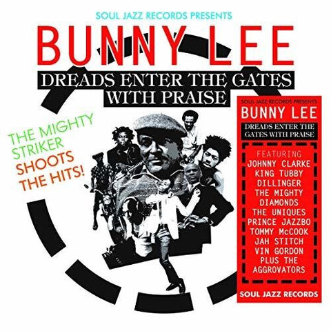 Bunny Lee - Soul Jazz Records Presents Bunny Lee: Dreads Enter the Gates with  Praise - The Mighty Striker Shoots the Hits - (Digital Download Card) (Vinyl)