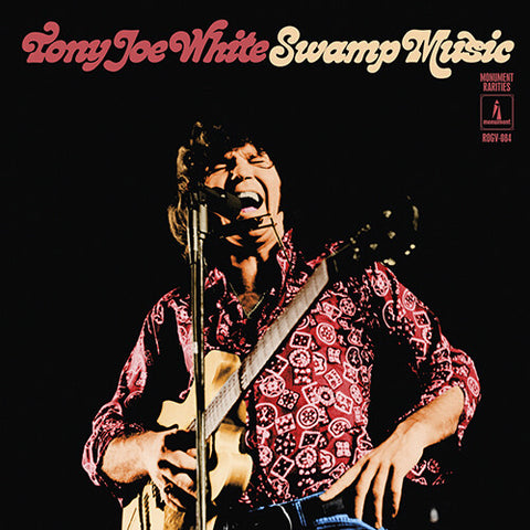 Tony Joe White - Swamp Music: Monument Rarities - (Limited Edition, 180 Gram Vinyl, Deluxe Edition) (Vinyl)