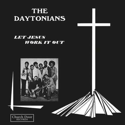 Daytonians - Let Jesus Work It Out -  (Vinyl)
