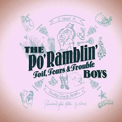 Po' Ramblin' Boys - Toil, Tears & Trouble -  (Vinyl)