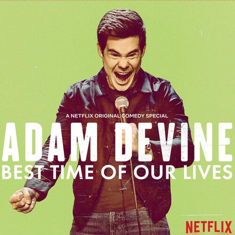 Adam Devine - Best Time Of Our Lives -  (Vinyl)