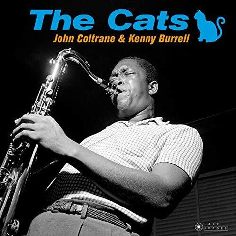 COLTRANE,JOHN / BURRELL,KENNY - Cats [180-Gram Gatefold Vinyl] [Import] - (180 Gram Vinyl, Gatefold LP Jacket, Spain - Import) (Vinyl)