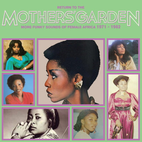Return to the Mothers' Garden (More Funky Sounds - Return To The Mothers' Garden (More Funky Sounds Of Female Africa 1971 -  (Vinyl)