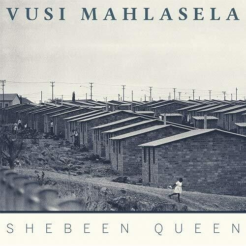 Vusi Mahlasela - Shebeen Queen - (Digipack Packaging) (CD)