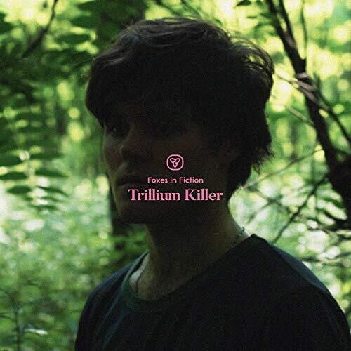 Foxes in Fiction - Trillium Killer - (Limited Edition, Colored Vinyl, Green, Digital Download Card) (Vinyl)