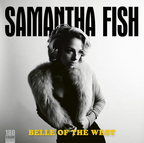 Samantha Fish - Belle Of The West -  (Vinyl)