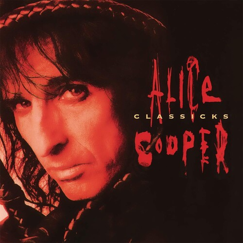 Alice Cooper - Classicks [Limited Transparent Red Vinyl] [Import] - (Limited Edition, Colored Vinyl, Red, Holland - Import) (Vinyl)