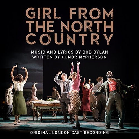 GIRL FROM THE NORTH COUNTRY / O.L.C. - Girl From The North Country (Original London Cast) [Import] - (United Kingdom - Import) (Vinyl)