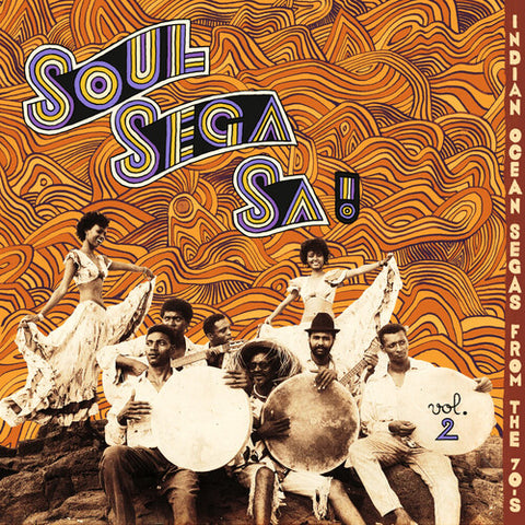 SOUL SEGA VOL. 2: INDIAN OCEAN SEGAS FROM THE 70'S - Soul Sega Vol. 2: Indian Ocean Segas From The 70's -  (Vinyl)