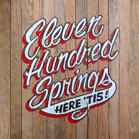Eleven Hundred Springs - Here Is -  (Vinyl)