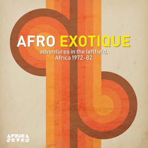Afro Exotique - Adventures in the Leftfield Africa - Afro Exotique - Adventures In The Leftfield Africa 1972-82 /  Various -  (Vinyl)
