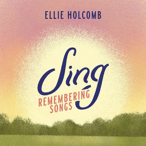 Ellie Holcomb - Sing: Remembering Songs -  (CD)
