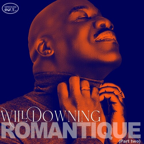 Will Downing - Romantique (Part Two) -  (CD)