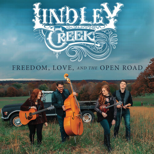 Lindley Creek - Freedom Love And The Open Road -  (CD)