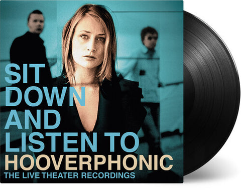 Hooverphonic - Sit Down And Listen To -  (Vinyl)
