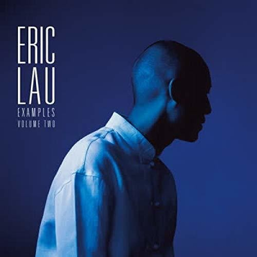 Eric Lau - Examples Volume Two -  (Vinyl)