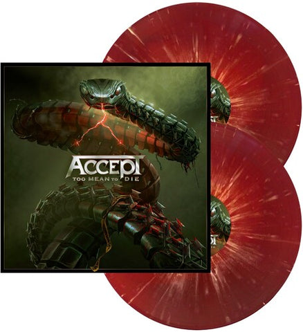 Accept - Too Mean to Die (Red w/  White Splatter) - (Red, White, Limited Edition, Gatefold LP Jacket) (Vinyl)