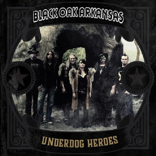 Black Oak Arkansas - Underdog Heroes -  (Vinyl)