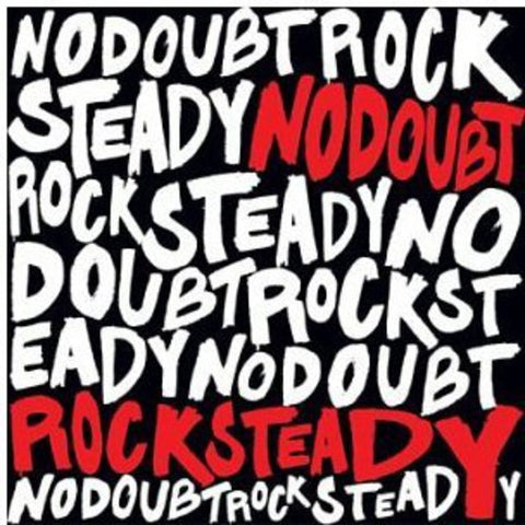 No Doubt - Rock Steady -  (Vinyl)