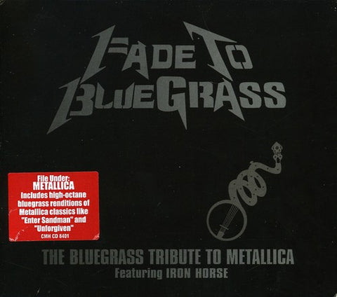 Various Artists - Fade To Bluegrass: The Bluegrass Tribute To Metallica -  (CD)
