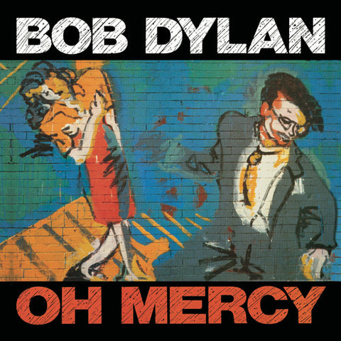 Bob Dylan - Oh Mercy - (Remastered, Reissue) (CD)