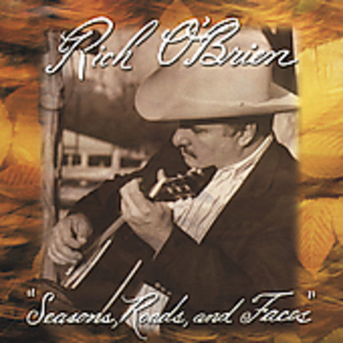 Rich O'Brien - Seasons Roads & Faces -  (CD)