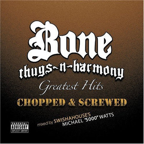 Bone Thugs N Harmony - Greatest Hits (Chopped & Screwed) - (Chopped & Screwed) (CD)