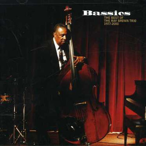 Ray Brown - Bassics: Best of Ray Brown Trio 1977-2000 -  (CD)