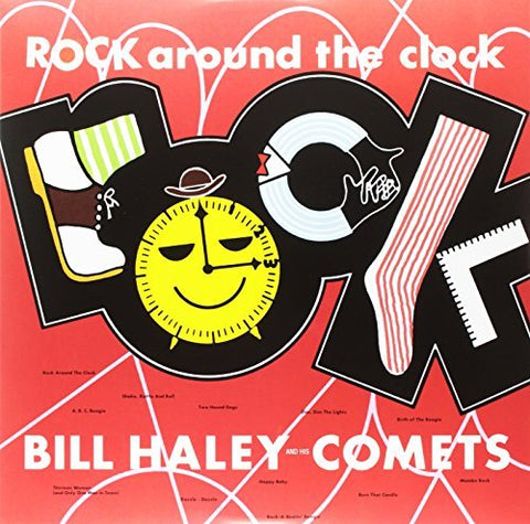 Bill Haley/bill Haley & His Comets - ROCK AROUND THE CLOCK ((Vinyl))