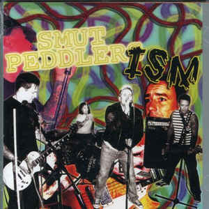 Smut Peddlers (2) - ISM (CD, Album)