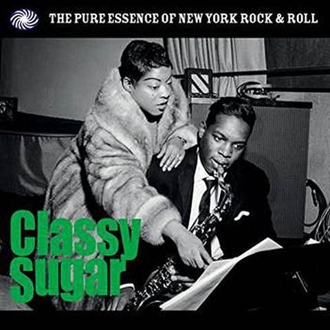 Various Artists - Classy Sugar: The Pure Essence of New York Rock & Roll [LP] ((Vinyl))
