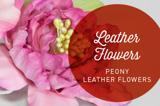 D12 - PEONY LEATHER FLOWERS by Cherryl McIntyre | Hat Academy